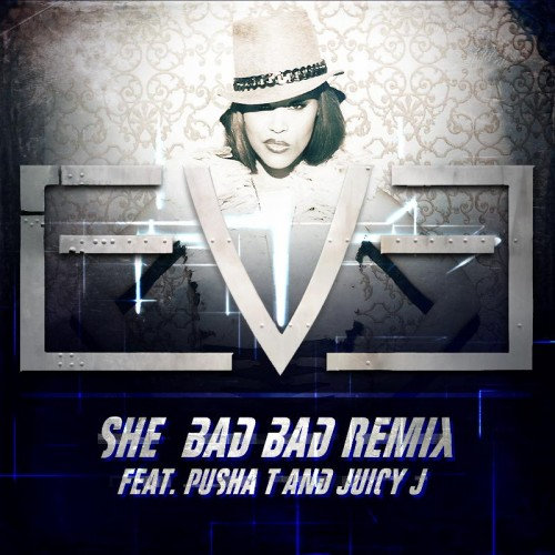 eve-she-bad-bad-remix-500x500