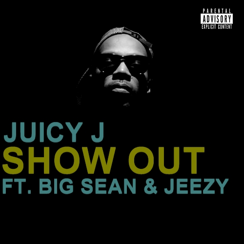 juicy-j big sean young jeezy show out