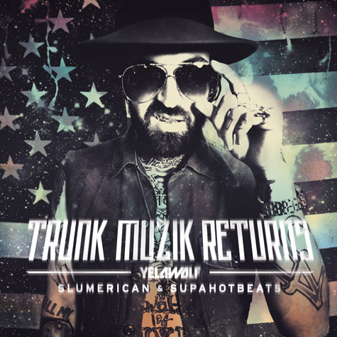 yelawolf trunk-muzik-returns cover