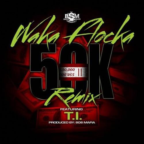 waka-flocka-50k-remix-500x500
