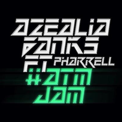 Azealia-Banks-feat.-Pharrell-ATMJAM