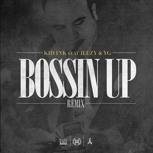 bossin-up-remix-ink-jeezy-yg