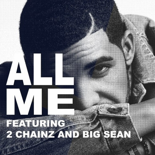 Drake-All-Me-feat.-2-Chainz-Big-Sean-500x500