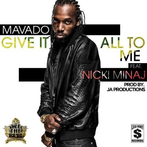 mavado-give-it-all-to-me1
