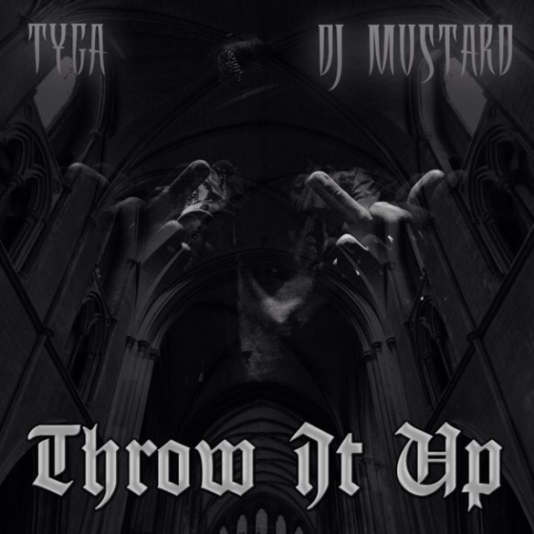 Tyga-Throw-It-Up-Cover-585x585