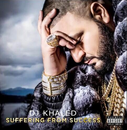 dj-khaled-suffering-from-success-cover