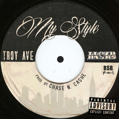 troy-ave-my-style