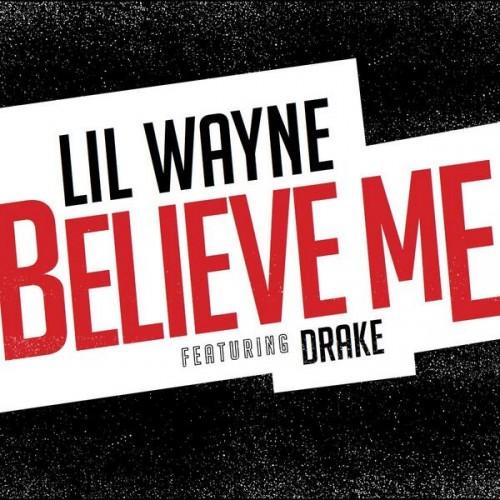 Lil-Wayne-Believe-Me-500x500